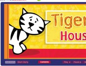 Tiger's House
